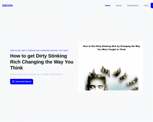 How to get Dirty Stinking Rich Changing the Way You Think